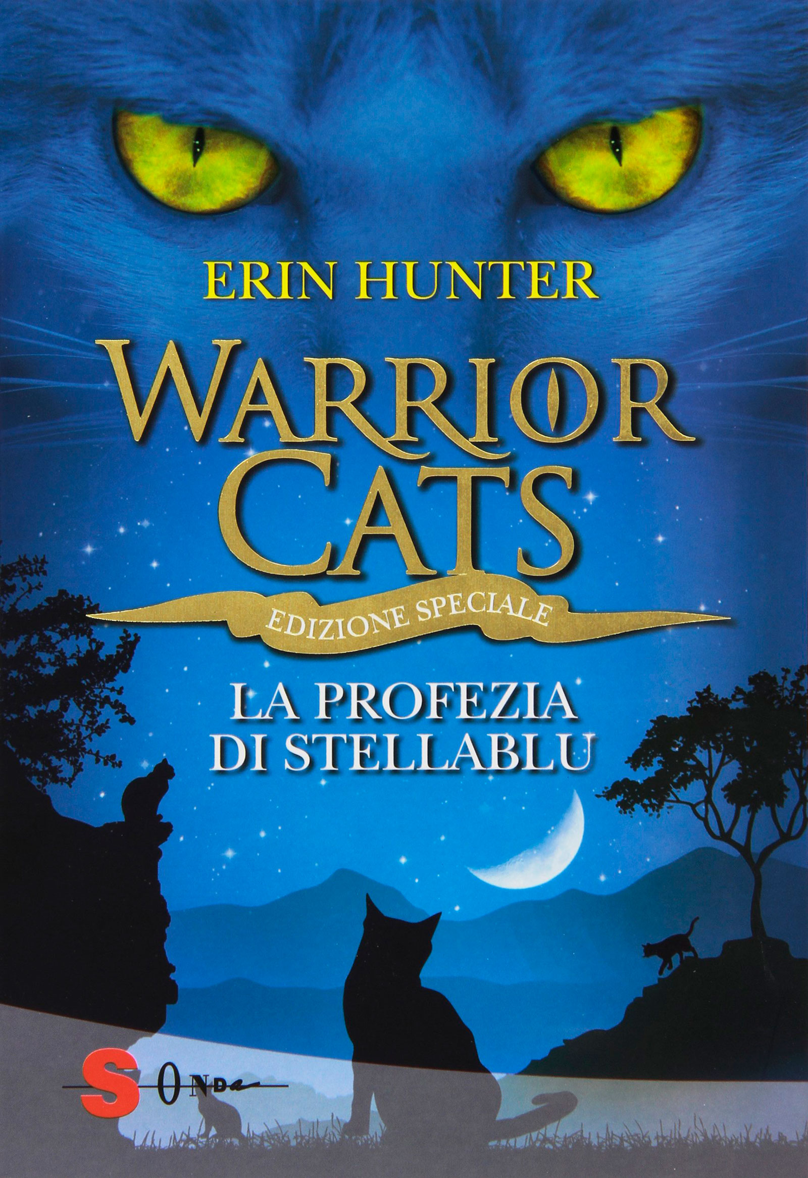 Warrior cats. La profezia di Stella Blu)