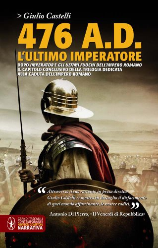 476 a. D. L'ultimo imperatore)