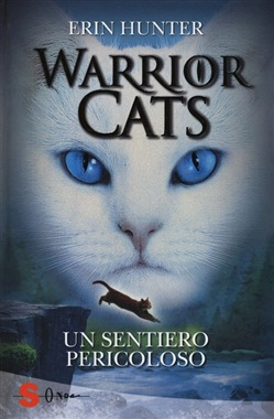 Warrior cats. Un sentiero pericoloso