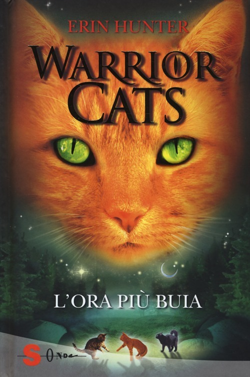 Warrior cats. L' ora più buia