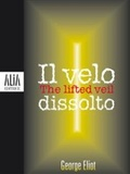 Il velo dissolto / The lifted veil
